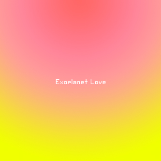 Exoplanet Love